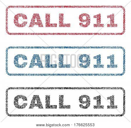 Call 911 text textile seal stamp watermarks. Blue, red, black fabric vectorized texture. Vector tag inside rounded rectangular shape. Rubber sign with fiber textile structure.