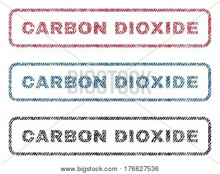 Carbon Dioxide text textile seal stamp watermarks. Blue, red, black fabric vectorized texture. Vector caption inside rounded rectangular shape. Rubber sticker with fiber textile structure.