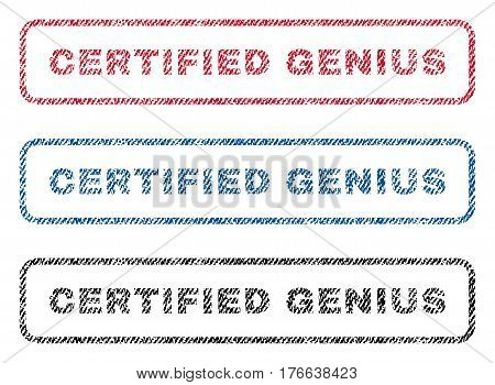 Certified Genius text textile seal stamp watermarks. Blue, red, black fabric vectorized texture. Vector tag inside rounded rectangular shape. Rubber sign with fiber textile structure.