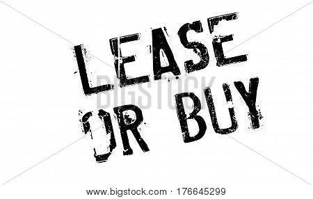 Lease Or Buy rubber stamp. Grunge design with dust scratches. Effects can be easily removed for a clean, crisp look. Color is easily changed.