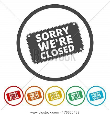 Sorry we're closed sign on white background