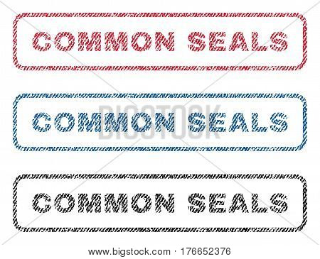 Common Seals text textile seal stamp watermarks. Blue, red, black fabric vectorized texture. Vector tag inside rounded rectangular banner. Rubber sticker with fiber textile structure.