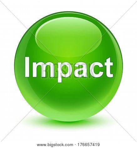 Impact Glassy Green Round Button