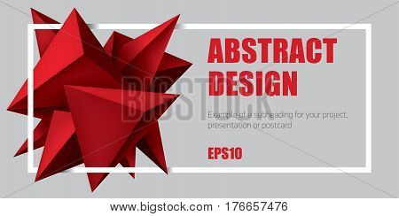 Volume geometric shapes, 3d red crystals. Abstract low polygons object composition. Text on white frame. Vector design form