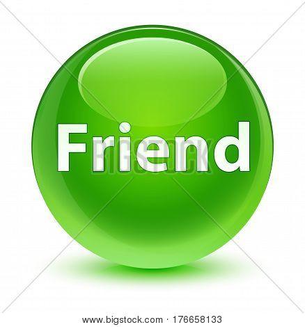Friend Glassy Green Round Button