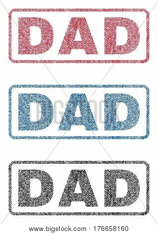 Dad text textile seal stamp watermarks. Blue, red, black fabric vectorized texture. Vector tag inside rounded rectangular shape. Rubber sticker with fiber textile structure.