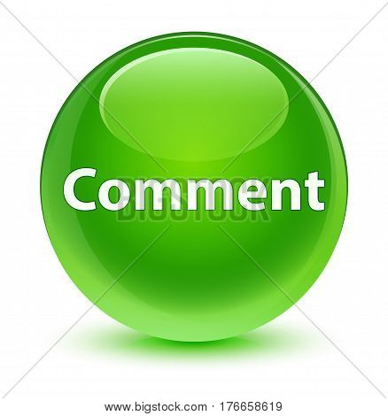 Comment Glassy Green Round Button
