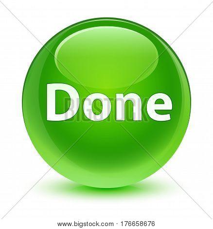 Done Glassy Green Round Button