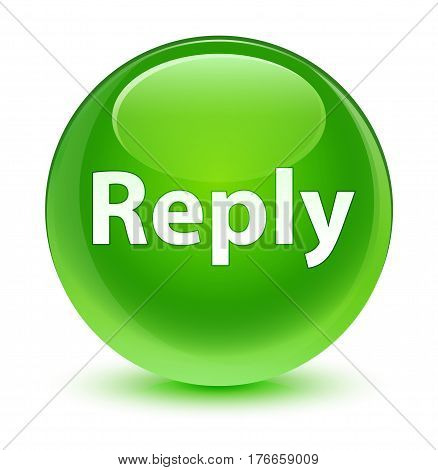 Reply Glassy Green Round Button