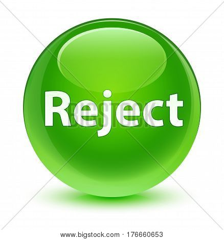 Reject Glassy Green Round Button