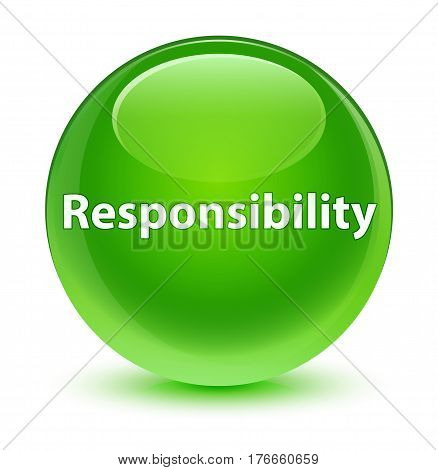 Responsibility Glassy Green Round Button