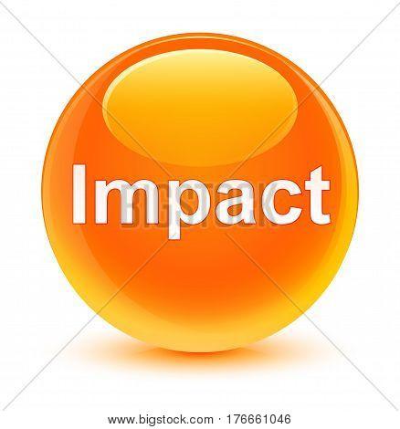 Impact Glassy Orange Round Button