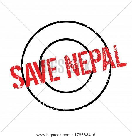 Save Nepal rubber stamp. Grunge design with dust scratches. Effects can be easily removed for a clean, crisp look. Color is easily changed.