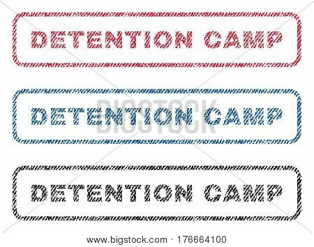 Detention Camp text textile seal stamp watermarks. Blue, red, black fabric vectorized texture. Vector caption inside rounded rectangular banner. Rubber emblem with fiber textile structure.