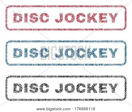 Disc Jockey text textile seal stamp watermarks. Blue, red, black fabric vectorized texture. Vector caption inside rounded rectangular banner. Rubber sticker with fiber textile structure.