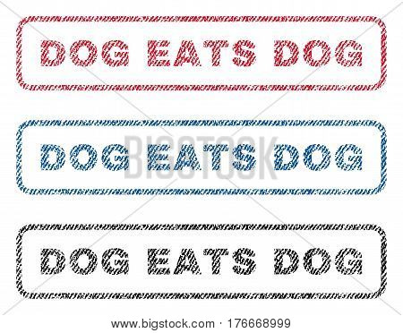 Dog Eats Dog text textile seal stamp watermarks. Blue, red, black fabric vectorized texture. Vector tag inside rounded rectangular shape. Rubber sticker with fiber textile structure.