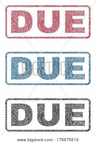 Due text textile seal stamp watermarks. Blue, red, black fabric vectorized texture. Vector caption inside rounded rectangular shape. Rubber emblem with fiber textile structure.