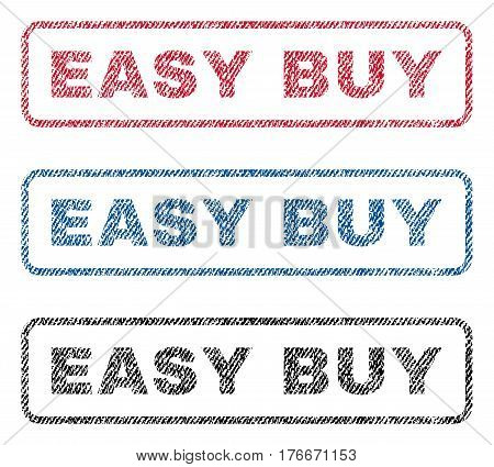Easy Buy text textile seal stamp watermarks. Blue, red, black fabric vectorized texture. Vector tag inside rounded rectangular banner. Rubber emblem with fiber textile structure.