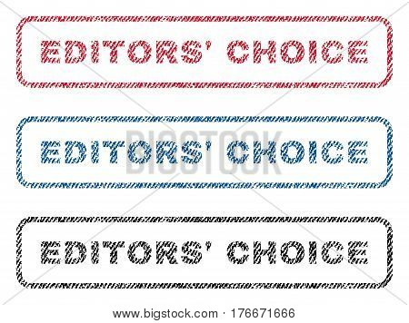 Editors' Choice text textile seal stamp watermarks. Blue, red, black fabric vectorized texture. Vector caption inside rounded rectangular shape. Rubber emblem with fiber textile structure.
