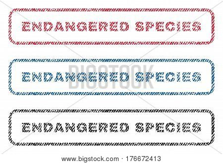 Endangered Species text textile seal stamp watermarks. Blue, red, black fabric vectorized texture. Vector tag inside rounded rectangular shape. Rubber emblem with fiber textile structure.
