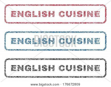 English Cuisine text textile seal stamp watermarks. Blue, red, black fabric vectorized texture. Vector caption inside rounded rectangular shape. Rubber emblem with fiber textile structure.