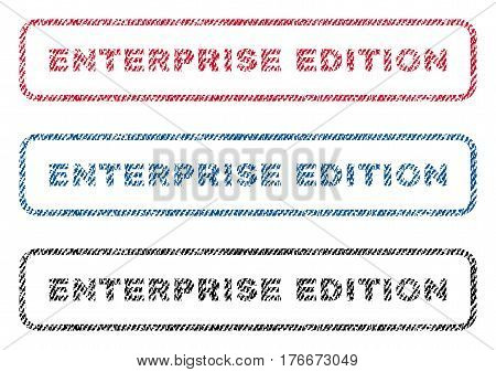 Enterprise Edition text textile seal stamp watermarks. Blue, red, black fabric vectorized texture. Vector caption inside rounded rectangular banner. Rubber emblem with fiber textile structure.