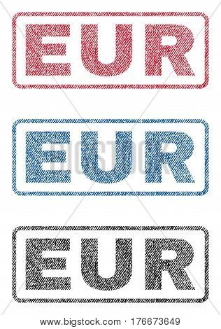 Eur text textile seal stamp watermarks. Blue, red, black fabric vectorized texture. Vector tag inside rounded rectangular shape. Rubber sticker with fiber textile structure.