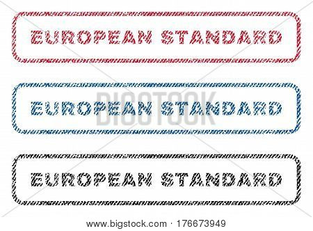 European Standard text textile seal stamp watermarks. Blue, red, black fabric vectorized texture. Vector tag inside rounded rectangular shape. Rubber sign with fiber textile structure.