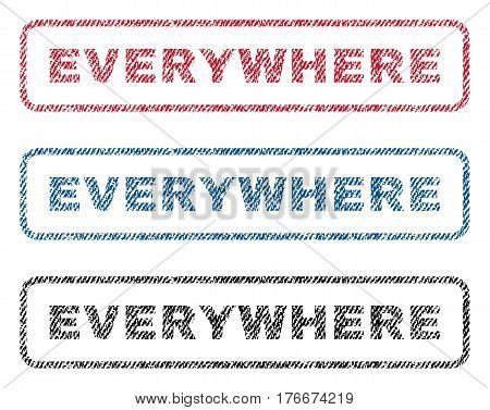 Everywhere text textile seal stamp watermarks. Blue, red, black fabric vectorized texture. Vector caption inside rounded rectangular shape. Rubber sign with fiber textile structure.