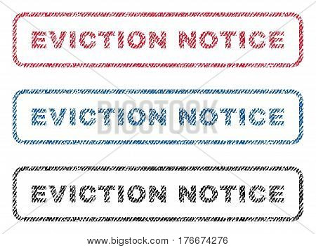 Eviction Notice text textile seal stamp watermarks. Blue, red, black fabric vectorized texture. Vector tag inside rounded rectangular shape. Rubber sign with fiber textile structure.