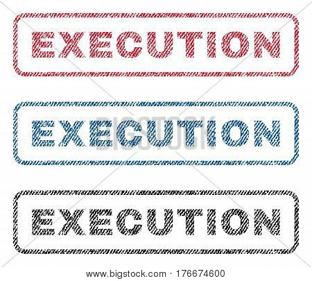 Execution text textile seal stamp watermarks. Blue, red, black fabric vectorized texture. Vector caption inside rounded rectangular shape. Rubber emblem with fiber textile structure.
