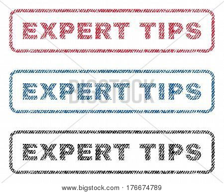 Expert Tips text textile seal stamp watermarks. Blue, red, black fabric vectorized texture. Vector caption inside rounded rectangular banner. Rubber sign with fiber textile structure.