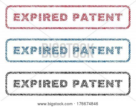 Expired Patent text textile seal stamp watermarks. Blue, red, black fabric vectorized texture. Vector caption inside rounded rectangular banner. Rubber sign with fiber textile structure.
