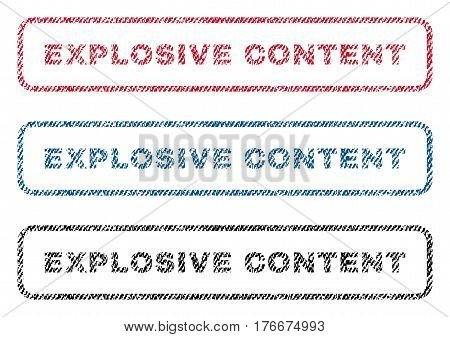 Explosive Content text textile seal stamp watermarks. Blue, red, black fabric vectorized texture. Vector tag inside rounded rectangular banner. Rubber emblem with fiber textile structure.