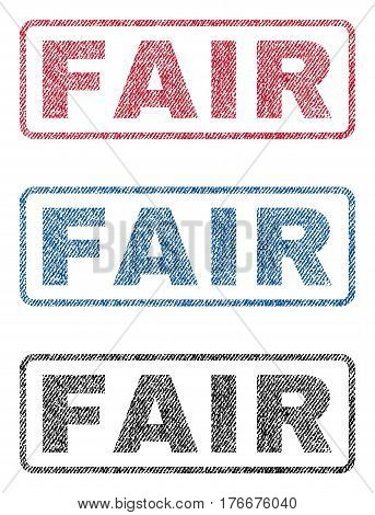 Fair text textile seal stamp watermarks. Blue, red, black fabric vectorized texture. Vector caption inside rounded rectangular shape. Rubber sign with fiber textile structure.