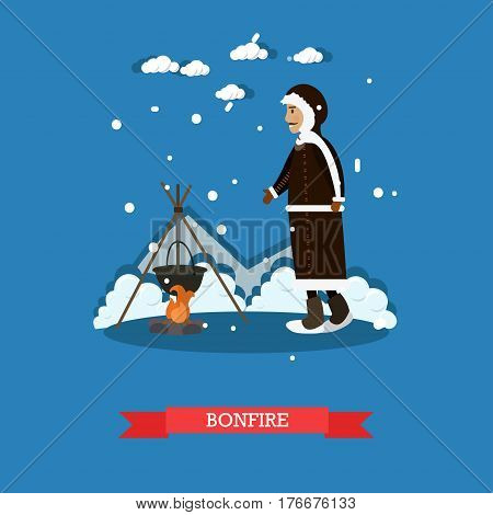 Bonfire concept vector illustration. Eskimo male cooking on the open fire flat style design element.
