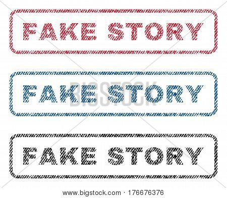 Fake Story text textile seal stamp watermarks. Blue, red, black fabric vectorized texture. Vector caption inside rounded rectangular banner. Rubber sticker with fiber textile structure.