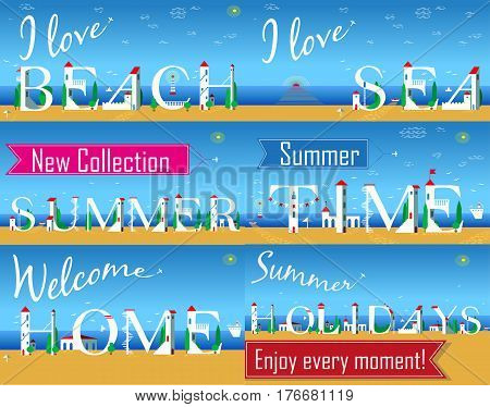 Travel cards. Artistic font. I love beach. I love sea. New collection. Summer time. Welcome home. Summer holidays. Enjoy every moment. White houses on the beach. Plane in the sky. illustration