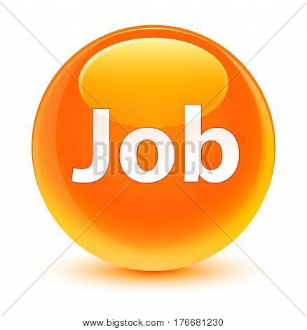 Job Glassy Orange Round Button