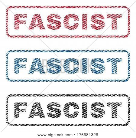 Fascist text textile seal stamp watermarks. Blue, red, black fabric vectorized texture. Vector tag inside rounded rectangular shape. Rubber sticker with fiber textile structure.