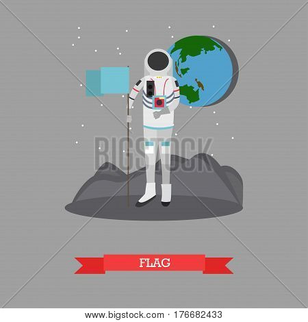 Vector illustration of astronaut standing on surface of new planet with flag. Space Pioneer, space explorer design element in flat style.