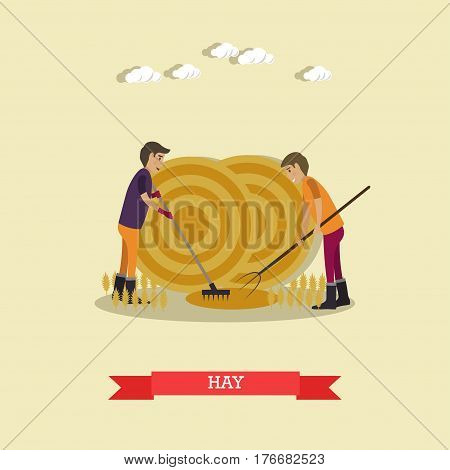 Vector illustration of two farm workers gathering hay with pitchfork and rake, round press hay bales. Farming concept design element in flat style.