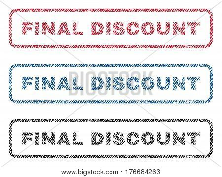 Final Discount text textile seal stamp watermarks. Blue, red, black fabric vectorized texture. Vector caption inside rounded rectangular shape. Rubber sign with fiber textile structure.