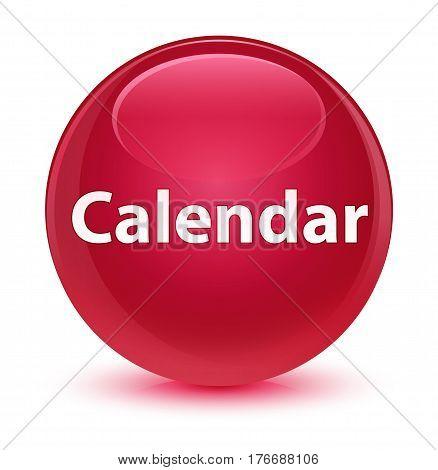 Calendar Glassy Pink Round Button