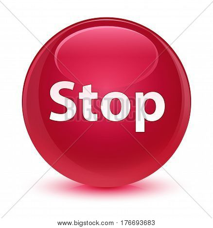 Stop Glassy Pink Round Button