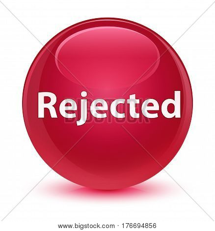 Rejected Glassy Pink Round Button