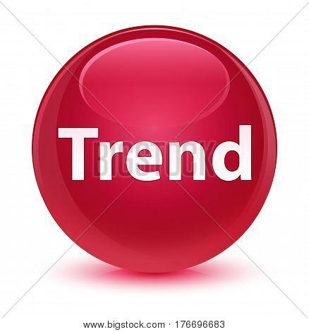 Trend Glassy Pink Round Button