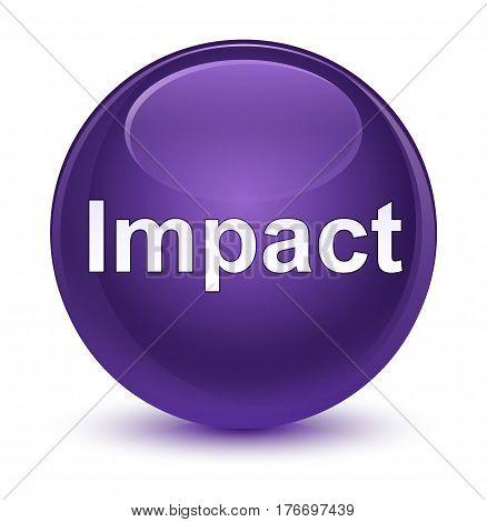 Impact Glassy Purple Round Button