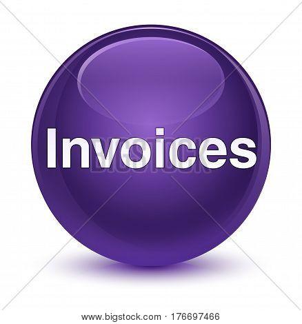 Invoices Glassy Purple Round Button