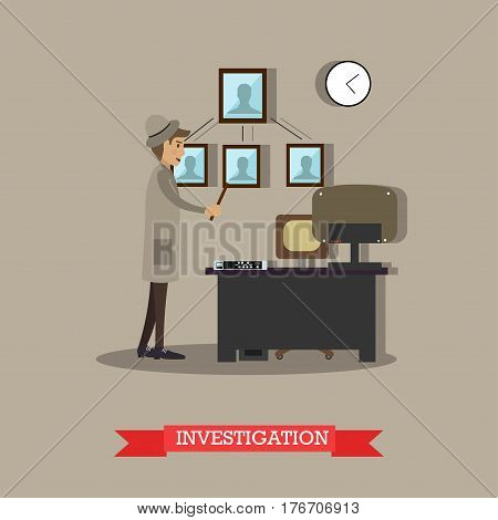 Vector illustration of detective carrying out investigation in office. Flat style design element.